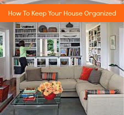 How to keep your house organized leave it 2 lori - Tips to keep your house more organized ...