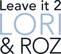 Leave It 2 Lori & Roz